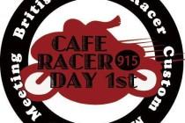 """CAFE RACER DAY 1st"""