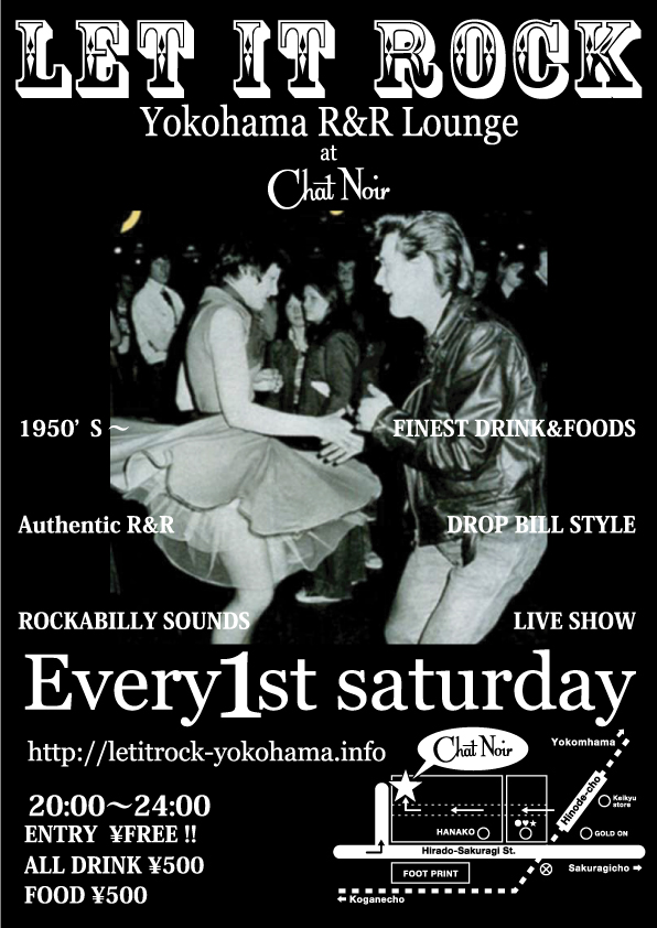 """LET IT ROCK Yokohama R&R Lounge"" Every First Saturday."