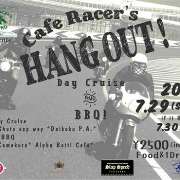 7.29″Cafe Racer's HANG OUT!""