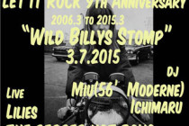 "03.07【L.I.R 9th Anniversary SP""Wild Biilys Stomp""】REPORT"