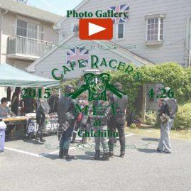 【Cafe Racer's MET】at Chichibu 2015.04.26