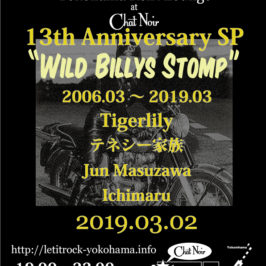 "LET IT ROCK 13th Anniversary SP ""Wild Billys Stomp"" 03,02,2019"