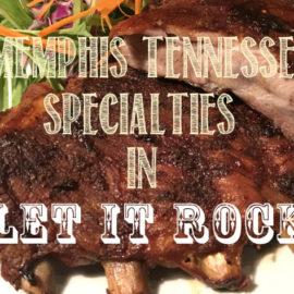 Menphis-Tennessee Specialties in LET IT ROCK