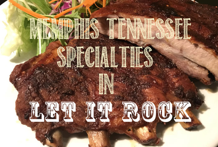 Menphis-Tennessee Specialties in LET IT ROCK