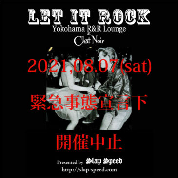 8.7 LET IT ROCK開催中止